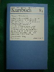 Michel, Karl Markus, Tilmann Spengler (Hrsg.) und Hans Markus Enzensberger (Mitarb.).  Kursbuch 81. Die andere Hälfte Europas. September 1985.