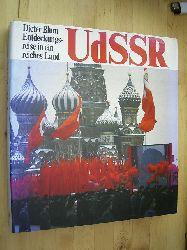 Blum, Dieter.  UdSSR. Entdeckungsreise in ein reiches Land.