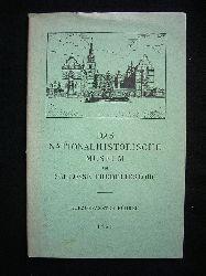 Frederiksborg.  Das Nationalhistorische Museum im Schlosse Frederiksborg. Kurzgefasster Führer.