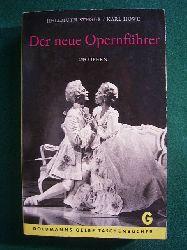 Steger, Hellmuth und Karl Howe.  Der neue Opernführer. 243 Opern.