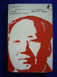 Paloczi-Horvath, Georg.  Mao Tse-tung. Der Herr der blauen Ameisen.