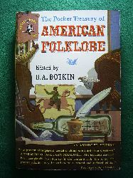 Botkin, B. A.  The Pocket Treasury of American Folklore.