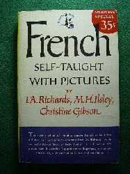 Richards, I. A., M. H. Ilsley and Christine Gibson.  French Self-Taught with Pictures.