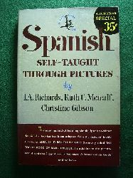 Richards, I. A., Ruth C. Metcalf and Christine Gibson.  Spanish Self-Taught through Pictures.