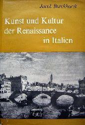 Burckhardt, Jacob.  Kunst und Kultur der Renaissance in Italien.