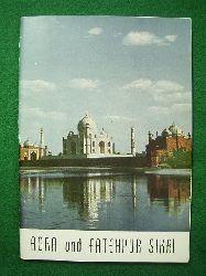 Department of Tourism (Hrsg.).  Agra und Fatehpur Sikri.