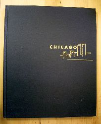 Cromie, Robert.  Chicago. Photographs by Arthur Haug.