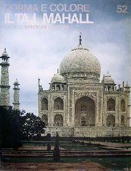 Bussagli, Mario.  Forma e Colore 52. Il Taj Mahall.