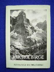 Gramich, Max.  Hochgebirge. 42 Bildtafeln.