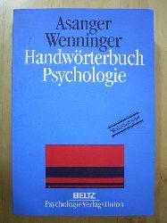 Asanger, Roland und Gerd Wenninger (Hrsg.).  Handwörterbuch Psychologie.