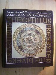 Brepohl, Erhard.  Theophilus Presbyter und die mittelalterliche Goldschmiedekunst.