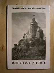 Hoßbach, Arthur.  Rheinfahrt. Deutsche Volks- und Heimatbücher.
