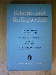 Gersmeyer, Ernst F. und Erdem C. Yasargil.  Schock- und Kollapsfibel. Mit einem Geleitwort von Rudolf Nissen.