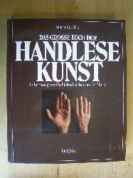 Gardini, Maria.  Das grosse Buch der Handlesekunst. Lebensweg und Schicksal stehen in der Hand.