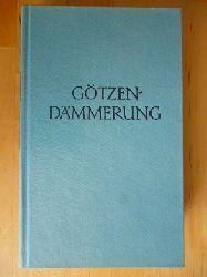 Nietzsche, Friedrich.  Götzendämmerung. Der Antichrist. Ecce homo. Gedichte. Mit einem Nachwort von Alfred Baeumler.