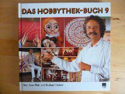 Pütz, Jean und Eckhard Huber.  Das Hobbythek-Buch 9.