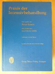 Lawin, Peter (Hrsg.).  Praxis der Intensivbehandlung.