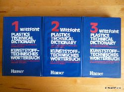 Wittfoht, Annemarie.  Plastics Technical Dictionary. Part 1- 3. Kunststofftechnisches Wörterbuch. Teil 1 - 3.