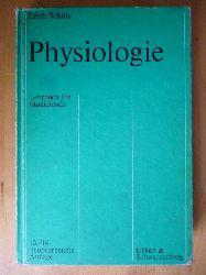 Schütz, Erich.  Physiologie. Lehrbuch für Studierende.