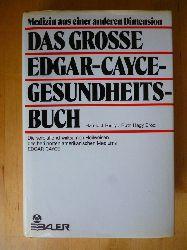 Reilly, Harold J. und Ruth Hagy Brod.  Das grosse Edgar-Cayce-Gesundheitsbuch. Das verblüffend wirksamen Heilweisen des berühmten amerikanischen Mediums Edgar Cayce.