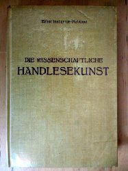 Issberne-Haldane, Ernst.  Die wissenschaftliche Handlesekunst. 80 Abbildungen auf 48 Tafeln in besonderem Anhang.