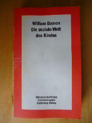 Damon, William.  Die soziale Welt des Kindes.