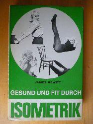 Hewitt, James.  Gesund und fit durch Isometrik.