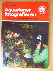 Mayland, Hans J.  Aquarianer fotografieren. Eine Einführung in der Fototechnik für Aquarianer. Lehrmeister-Bücherei Nr. 47.