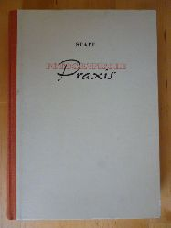 Stapf, Helmut.  Fotografische Praxis. Mit 418 Bildern, 1 Originalfoto, 4 Farbtafeln und 14 Typentafeln.