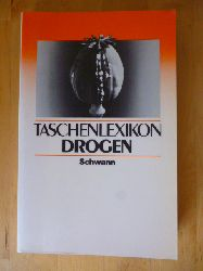 Klein, Klaus (Herausgeber), Gerhard Boldt Gabriele Klein u. a.  Taschenlexikon Drogen.