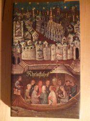 Häßlin, Johann Jakob (Hrsg.).  Rheinfahrt. Von Mainz zum Meer.