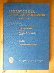 Lindemann, Kurt, Hede Teirich-Leube und Wolfgang Heipertz (Hrsg.).  Lehrbuch der Krankengymnastk. In vier Bänden. Band IV. Innere Erkrankungen. Kinderheilkunde. Neurologie und Psychiatrie.