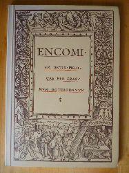 Rotterdam von, Erasmus.  Encomi vm artis medicae per Erasmvm Roterodamvm. Vortrag des Erasmus von Rotterdam zum Lobe der Heilkunst.