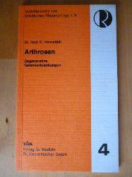 Heimstädt, Peter.  Arthrosen. Degenerative Gelenkerkrankungen. Schriftenreihe der Deutschen Rheuma-Liga e.V. Heft 4.