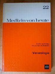 Ehlers, G. und R. M. Bohnstedt.  Medizin von heute. Band 22. Venerologie.