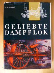 Maedel, Karl-Ernst.  Geliebte Dampflok.