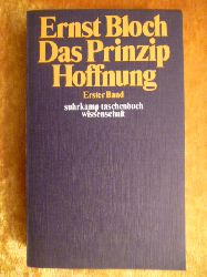 Bloch, Ernst.  Das Prinzip Hoffnung. Erster Band. Kapitel 1-32.