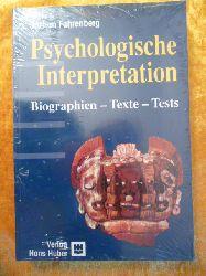 Fahrenberg, Jochen.  Psychologische Interpretation. Biographien. Texte. Tests.
