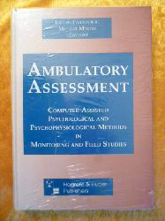 Fahrenberg, Jochen and Michael Myrtek (Editors).  Ambulatory Assessment. Computer-assisted psychological and psychophysiological methods in monitoring and field studies.