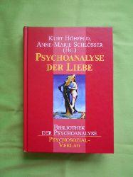 Höhfeld, Kurt und Anne-Marie Schlösser.  Psychoanalyse der Liebe.