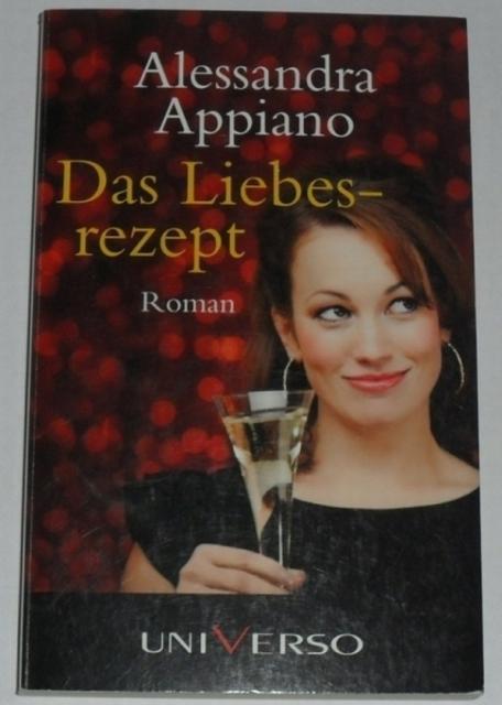 Appiano, Alessandra  Das Liebesrezept