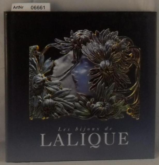 Brunhammer, Yvonne u.a.  Les bijoux de Lalique