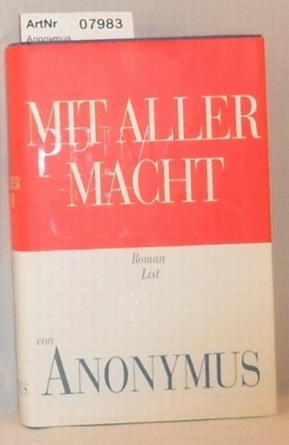 Anonymus  Mit aller Macht