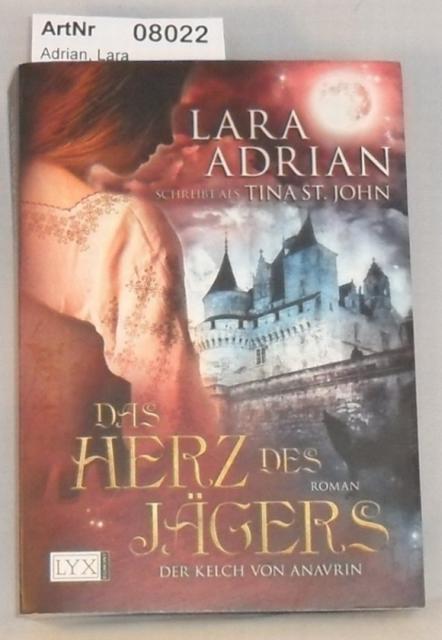 Adrian, Lara  Das Herz des Jägers - Der Kelch von Anavrin Band 1