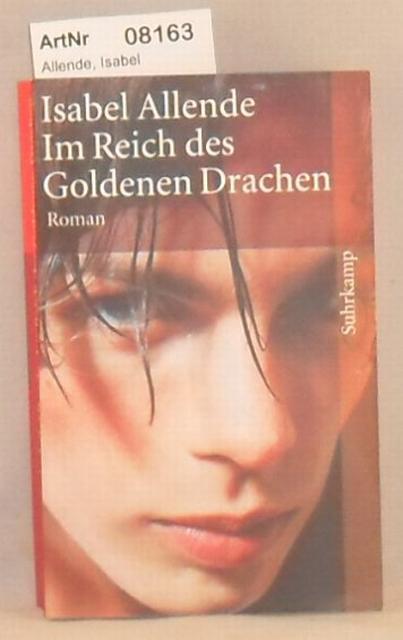 Allende, Isabel  Im Reich des Goldenen Drachen