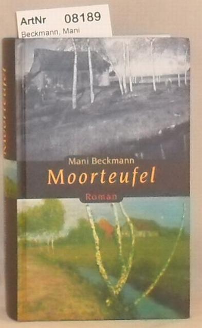 Beckmann, Mani  Moorteufel