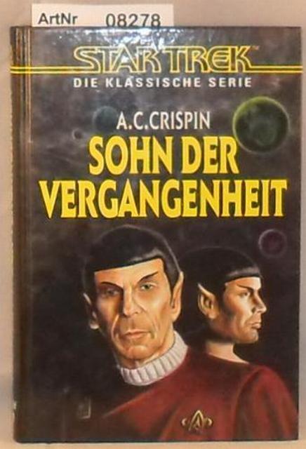 Crispin, A. C.  Sohn der Vergangenheit - Star Trek - Die klassische Serie