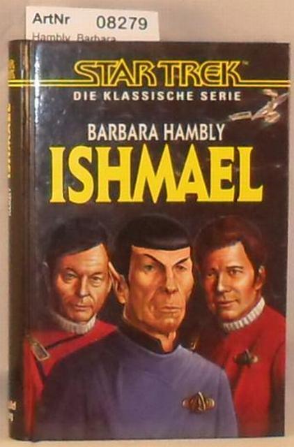 Hambly, Barbara  Ishmael - Star Trek - Die klassische Serie