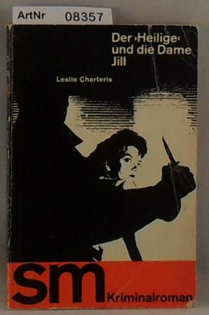 Charteris, Leslie  Der Heilige und die Dame Jill