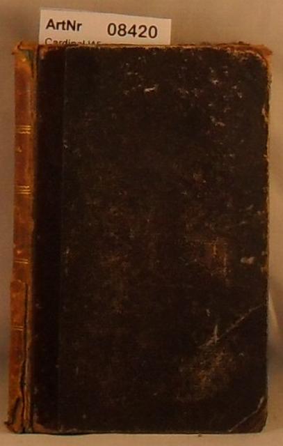 Cardinal Wiseman, Nicolaus  Fabiola oder Die Kirche der Katakomben - Sammlung von klassischen Werken der neuen katholischen Literatur Englands in deutscher Übersetzung - Viertes Bändchen